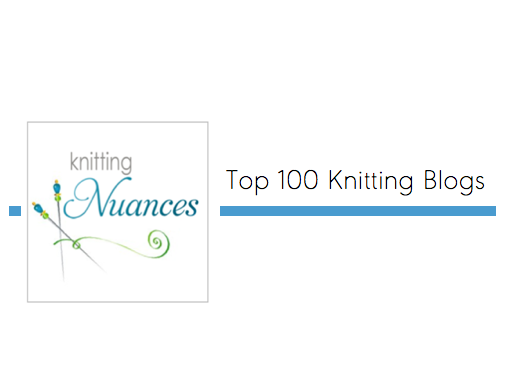Top 100 Knitting Blogs Were On It Knitting Nuances